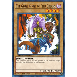 The Gross Ghost of Fled Dreams - SS05-ENA06 - Common 1st Edition