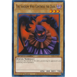The Shadow Who Controls the Dark - SS05-ENA09 - Common 1st Edition