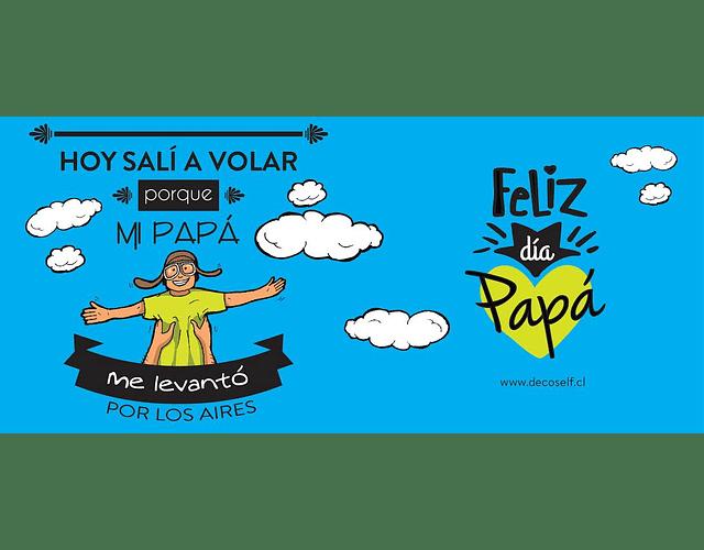 Tazón - Hoy volé con Papá