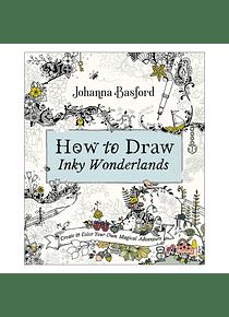 How to Draw Inky Wonderlands - Johanna Basford
