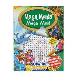LIBRO MEGA MENTE SOPA DE LETRAS : ANIMALES Y NATURALEZA