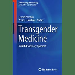 Transgender Medicine: A Multidisciplinary Approach