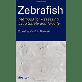 Zebrafish: Methods for Assessing Drug Safety and Toxicity