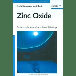 Zinc Oxide: Fundamentals, Materials and Device Technology