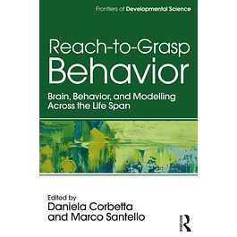 Reach-to-Grasp Behavior: Brain, Behavior, and Modelling Across the Life Span