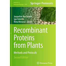 Recombinant Proteins from Plants: Methods and Protocols