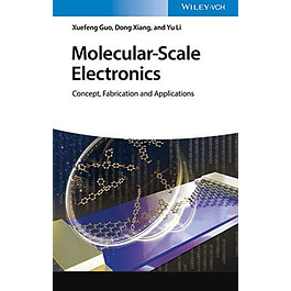 Molecular–Scale Electronics: Concept, Fabrication and Application