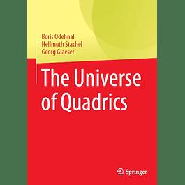 The Universe of Quadrics