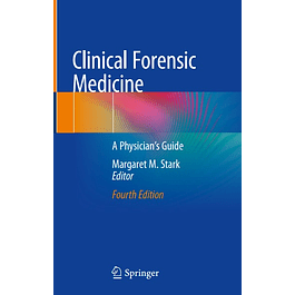 Clinical Forensic Medicine: A Physician's Guide