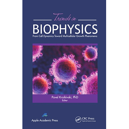 Trends in Biophysics: From Cell Dynamics Toward Multicellular Growth Phenomena