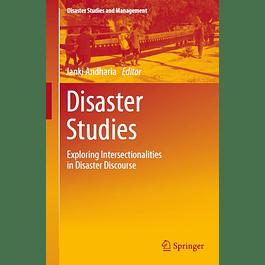 Disaster Studies: Exploring Intersectionalities in Disaster Discourse