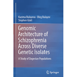 Genomic Architecture of Schizophrenia Across Diverse Genetic Isolates: A Study of Dagestan Populations