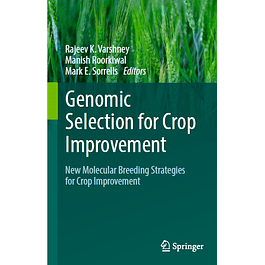 Genomic Selection for Crop Improvement: New Molecular Breeding Strategies for Crop Improvement