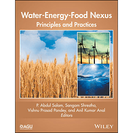 Water-Energy-Food Nexus: Principles and Practices