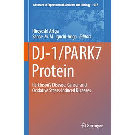 DJ-1/PARK7 Protein: Parkinson's Disease, Cancer and Oxidative Stress-Induced Diseases