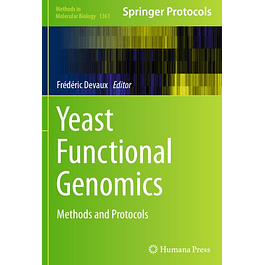 Yeast Functional Genomics: Methods and Protocols