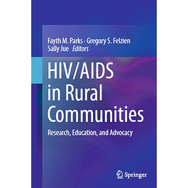 HIV/AIDS in Rural Communities: Research, Education, and Advocacy