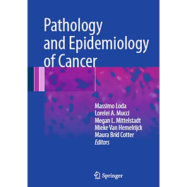 Pathology and Epidemiology of Cancer