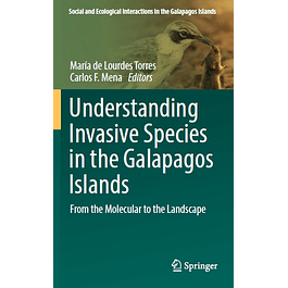 Understanding Invasive Species in the Galapagos Islands: From the Molecular to the Landscape