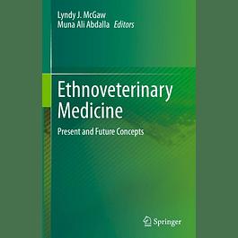 Ethnoveterinary Medicine: Present and Future Concepts