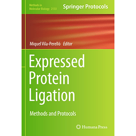 Expressed Protein Ligation: Methods and Protocols