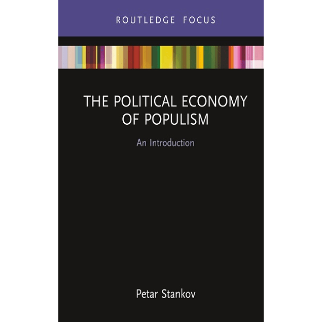The Political Economy of Populism: An Introduction