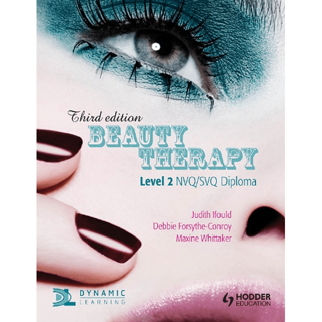 Beauty Therapy: Level 2 NVQ/SVQ Diploma