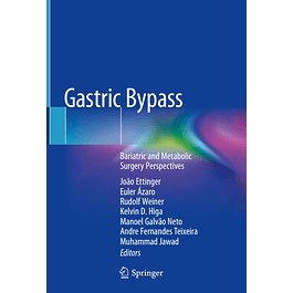 Gastric Bypass: Bariatric and Metabolic Surgery Perspectives
