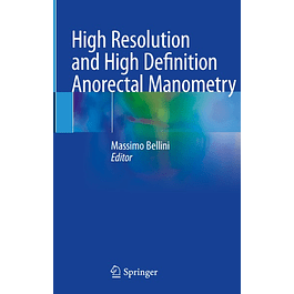 High Resolution and High Definition Anorectal Manometry
