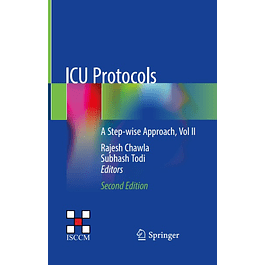 ICU Protocols: A Step-wise Approach, Vol II