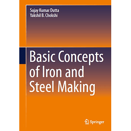 Basic Concepts of Iron and Steel Making