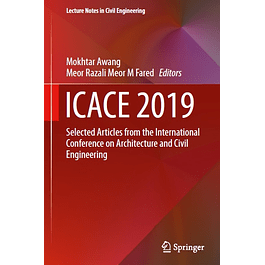 ICACE 2019: Selected Articles from the International Conference on Architecture and Civil Engineering