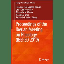 Proceedings of the Iberian Meeting on Rheology (IBEREO 2019)