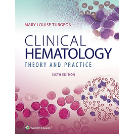 Clinical Hematology: Theory & Procedures