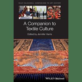 A Companion to Textile Culture