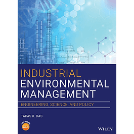 Industrial Environmental Management: Engineering, Science, and Policy