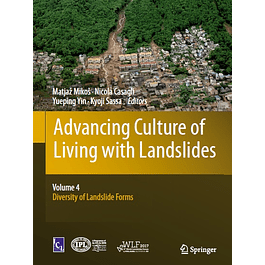 Advancing Culture of Living with Landslides: Volume 4 Diversity of Landslide Forms
