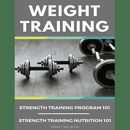 Weight Training Books: Strength Training Program 101 + Strength Training Nutrition 101
