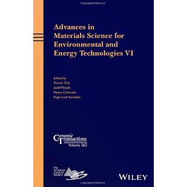 Advances in Materials Science for Environmental and Energy Technologies VI
