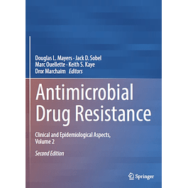 Antimicrobial Drug Resistance: Clinical and Epidemiological Aspects, Volume 2
