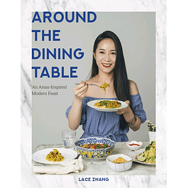 Around the Dining Table: An Asian-Inspired Modern Feast