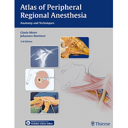 Atlas of Peripheral Regional Anesthesia: Anatomy and Techniques