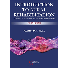 Introduction to Aural Rehabilitation: Serving Children and Adults with Hearing Loss
