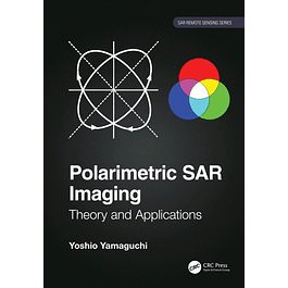 Polarimetric SAR Imaging: Theory and Applications
