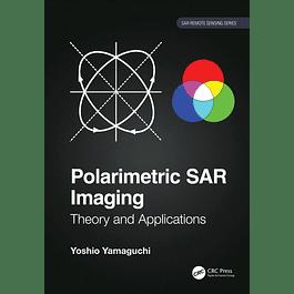 Polarimetric SAR Imaging: Theory and Applications