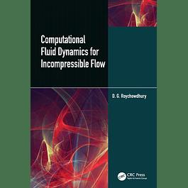 Computational Fluid Dynamics for Incompressible Flows