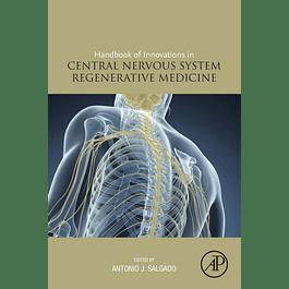Handbook of Innovations in Central Nervous System Regenerative Medicine