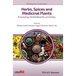 Herbs, Spices and Medicinal Plants: Processing, Health Benefits and Safety