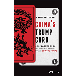 China's Trump Card: Cryptocurrency and its Game-Changing Role in Sino-US Trade