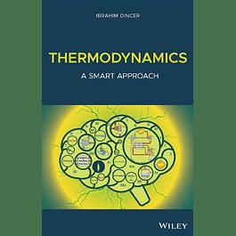 Thermodynamics: A Smart Approach